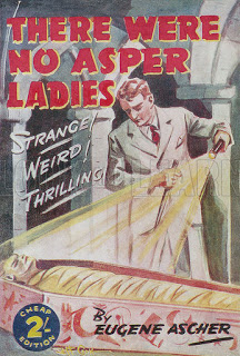 There Were No Asper Ladies by Eugene Ascher, Mitre Press, 1944